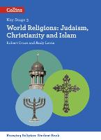 World Religions Judaism, Christianity and Islam by Andy Lewis, Robert Orme