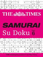 The Times Samurai Su Doku 6 100 Challenging Puzzles from the Times by The Times Mind Games