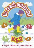 KS2 Go Teach Outdoors by
