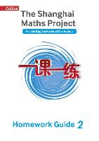 The Shanghai Maths Project Year 2 Homework Guide by Paul Broadbent