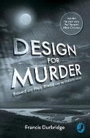 Design For Murder Based on `Paul Temple and the Gregory Affair' by Francis Durbridge, Melvyn Barnes