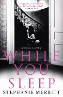 While You Sleep by Stephanie Merritt