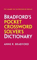 Collins Bradford's Pocket Crossword Solver's Dictionary Over 125,000 Solutions in an A-Z Format by Anne R. Bradford