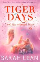 The Midnight Foxes by Sarah Lean