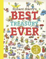 Richard Scarry's Best Treasury Ever by Richard Scarry