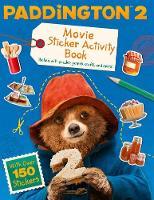 Paddington 2: Sticker Activity Book Movie Tie-in by