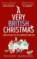 A Very British Christmas by Rhodri Marsden