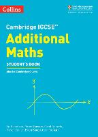 Cambridge IGCSE (R) Additional Maths Student's Book by