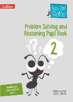 Problem Solving and Reasoning Pupil Book 2 by Peter Clarke