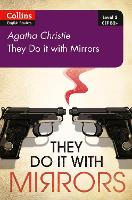 They Do It With Mirrors B2+ Level 5 by Agatha Christie