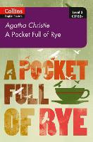Pocket Full of Rye B2+ Level 5 by Agatha Christie