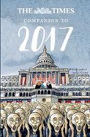 The Times Companion to 2017 The Best Writing from the Times by Ian Brunskill