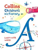 Collins Children's Dictionary Learn with Words by Collins Dictionaries
