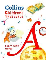 Collins Children's Thesaurus Learn with Words by Collins Dictionaries