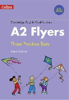 Practice Tests for A2 Flyers by Anna Osborn