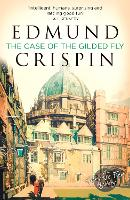 The Case of the Gilded Fly A Gervase Fen Mystery by Edmund Crispin, Douglas G. Greene