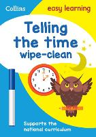 Telling the Time Wipe Clean Activity Book by Collins Easy Learning