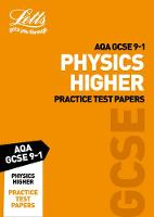 AQA GCSE Physics Higher Practice Test Papers by Letts GCSE