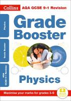 AQA GCSE Physics Grade Booster for grades 3-9 by Collins GCSE