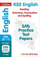 KS2 English Reading and SPAG SATs Practice Test Papers 2018 Tests by Collins KS2
