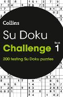 Su Doku Challenge book 1 200 Puzzles by Collins
