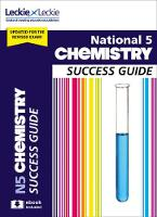 National 5 Chemistry Success Guide by Bob Wilson, Leckie and Leckie