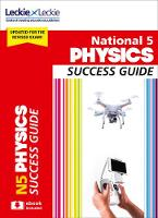 National 5 Physics Success Guide by John Taylor, Leckie and Leckie