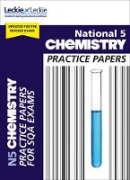 National 5 Chemistry Practice Exam Papers by Maria D'Arcy, Wilson, Leckie & Leckie