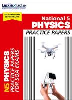 National 5 Physics Practice Exam Papers by Michael Murray, Leckie and Leckie