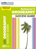 National 5 Geography Success Guide by Rob Hands, Peck, Alison Hughes, Leckie & Leckie