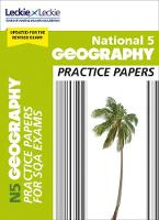 National 5 Geography Practice Papers for SQA Exams by Fiona Williamson, Leckie and Leckie