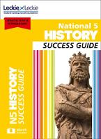 National 5 History Success Guide by Denise Dunlop, Sherrington, Andrew Baxby, Neil McLennan