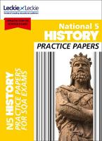National 5 History Practice Papers for SQA Exams by Colin Bagnall, Leckie and Leckie