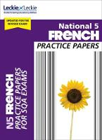 National 5 French Practice Papers for SQA Exams by Eleanor McLellan, Leckie and Leckie