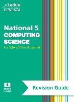 National 5 Computing Science Success Guide by Ray Krachan, Hastings, Leckie & Leckie