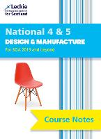 National 4/5 Design and Manufacture Course Notes by Jill Connolly, Leckie and Leckie