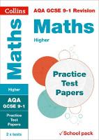 AQA GCSE Maths Higher Practice Test Papers by Collins GCSE
