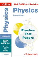 AQA GCSE Physics Foundation Practice Test Papers by Collins GCSE
