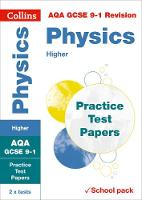 AQA GCSE Physics Higher Practice Test Papers by Collins GCSE