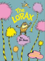 The Lorax: Special How to Save the Planet edition by Dr. Seuss