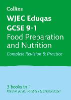 WJEC EDUQAS GCSE Food Preparation and Nutrition All-in-One Revision and Practice by Collins GCSE