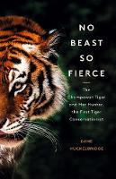 Cover for No Beast So Fierce  by Dane Huckelbridge