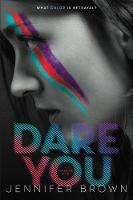 Dare You by Jennifer (University of Surrey) Brown
