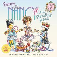 Fancy Nancy and the Dazzling Jewels by Jane O'Connor