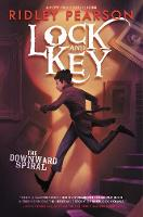 Lock and Key: The Downward Spiral by Ridley Pearson