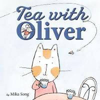 Tea with Oliver by Mika Song