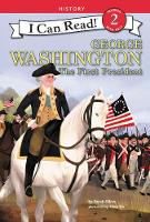 George Washington: The First President by Sarah Albee