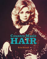 Country Music Hair by Erin Duvall