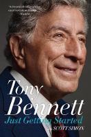 Just Getting Started by Tony Bennett, Scott Simon