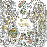 Elves in Wonderland A Coloring and Puzzle-Solving Adventure for All Ages by Marcos Chin